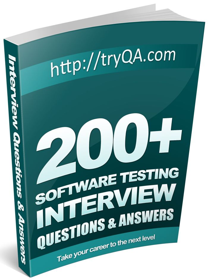 200+ Software Testing Interview Questions And Answers Pdf