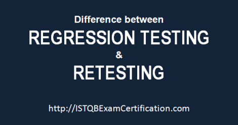 ISTQB Difference Between Regression Testing vs Retesting