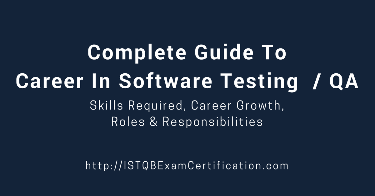 Complete Guide to Career in Software Testing / QA – Career Growth ...